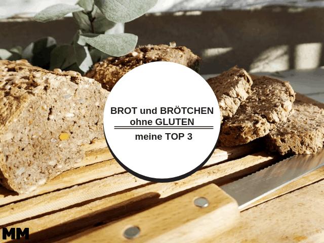Brot und Brötchen ohne Gluten – meine TOP 3